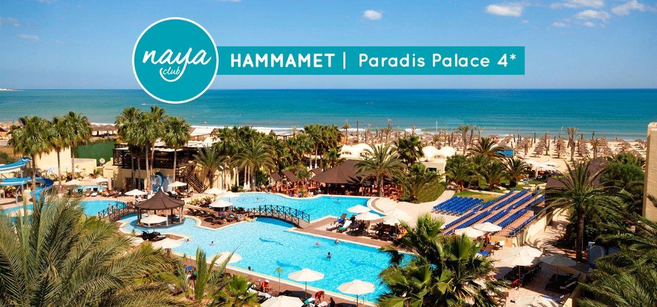 NAYA CLUB HAMMAMET - PARADIS PALACE 4*(NL)