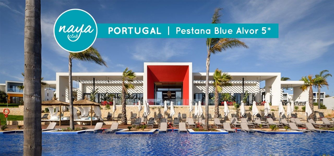 NAYA CLUB PORTUGAL - PESTANA BLUE ALVOR 5*(NL)